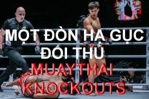 Một đòn HẠ GỤC đối thủ trong Muay Thái | Max Muaythai | Buakaw Banchamek | Sanchai | Duy Nhất