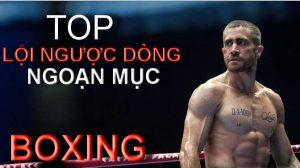 Ngã nhưng không Gục | Top LỘI NGƯỢC dòng đáng KHÂM PHỤC trong Boxing